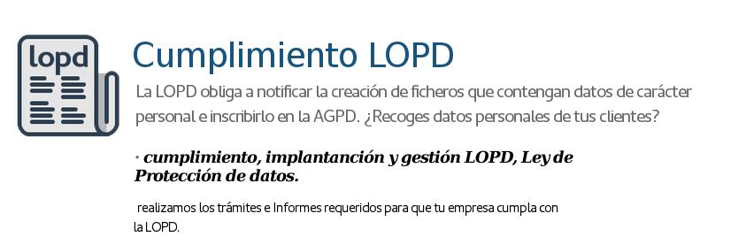 Cumplimiento LOPD y Protección de Datos